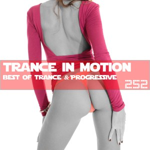 Trance In Motion Vol.252
