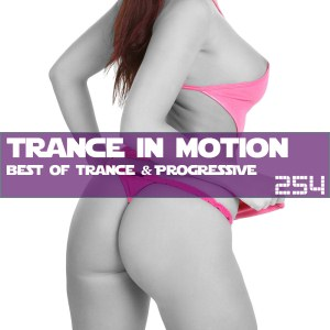 Trance In Motion Vol.254