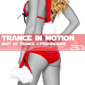 Trance In Motion Vol.257