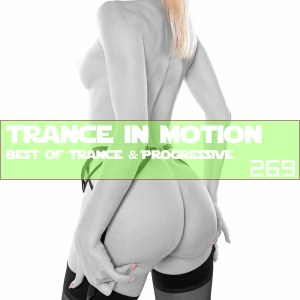 Trance In Motion Vol.269