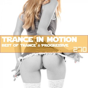 Trance In Motion Vol.270