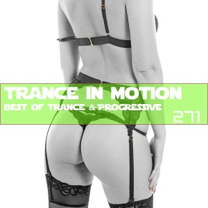 Trance In Motion Vol.271