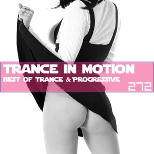 Trance In Motion Vol.272
