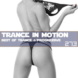 Trance In Motion Vol.273