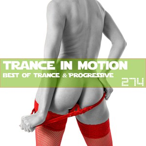 Trance In Motion Vol.274