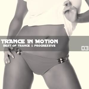 Trance In Motion Vol.3