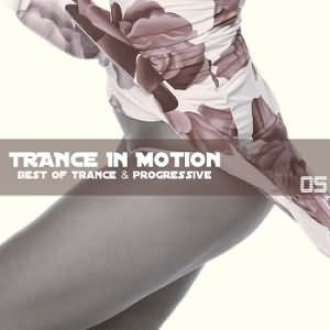 Trance In Motion Vol.5