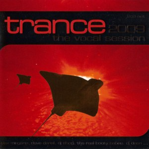 Trance The Vocal Session 2009 [2CD]