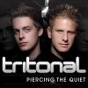 Piercing The Quiet - 2011 - Tritonal