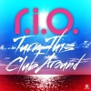 Turn This Club Around (Deluxe Edition) - 2012 - R.I.O