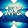 Uplifting Trance Anthems - 2014 - V.A