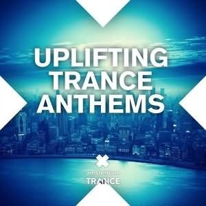 Uplifting Trance Anthems