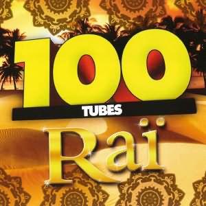 100 tubes Raï