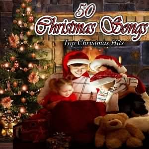 50 Christmas Songs Top Hits 2015