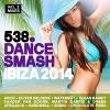 538 Dance Smash Ibiza 2014 - 2014 - V.A