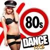 80s Dance Hits - 2014 - V.A