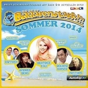 Baeaeaerenstark Sommer 2014 3CD
