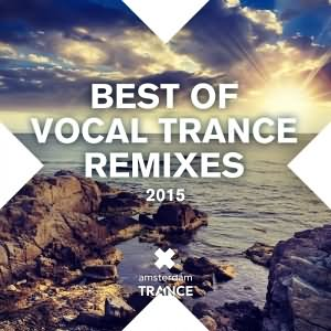 Best Of Vocal Trance Remixes