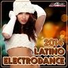 Electrodance Latino 2014 - 2014 - V.A