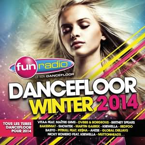 Fun Radio Dancefloor Winter 2014 2CD