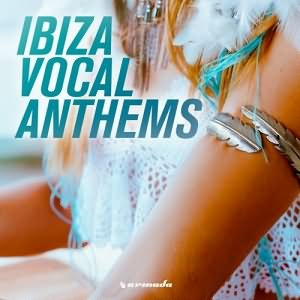 Ibiza Vocal Anthems
