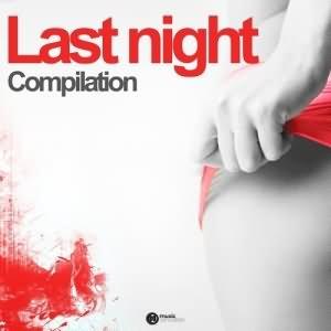 Last Night Compilation