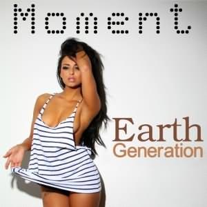 Moment Earth Generation