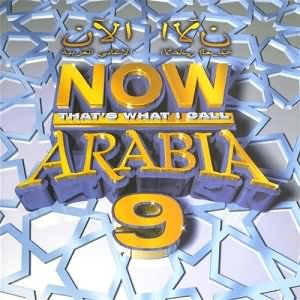 Now Thats What I Call Arabia Vol.9