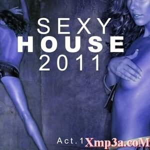 Sexy House