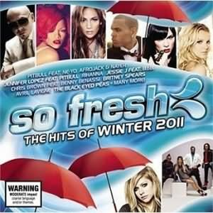 So Fresh The Hits Of Winter 2011