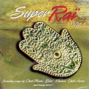 Super Raï Vol.1