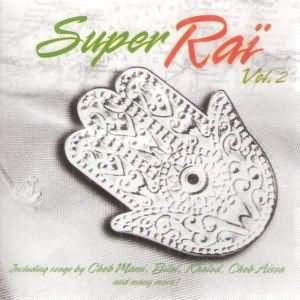 Super Raï Vol.2