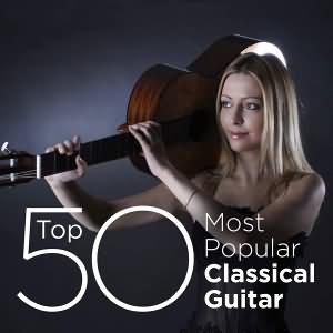 Top 50 Most Popular Classical Guitar