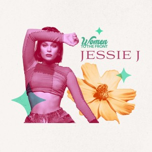 Women To The Front - Jessie