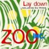 Lay Down - 1994 - Zoo Inc.