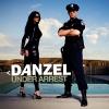 Under Arrest - 2010 - Danzel
