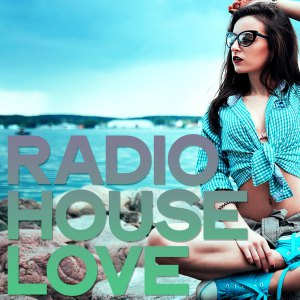 Radio House Love