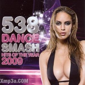 538 Dance Smash Hits of The Year 2009 3CD (HOT)