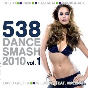 538 Dance Smash 2010 Vol.1