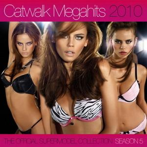 Catwalk Megahits 2010