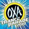 OXA Trance Parade 2010 - 2010 - V.A