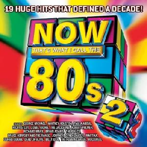 Now Thats What I Call The 80s Vol.2