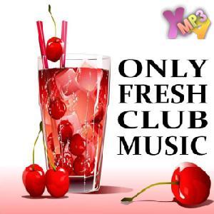 Only Fresh Club Music