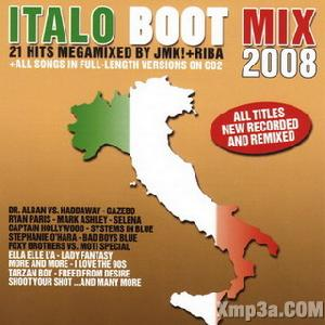 Italo Boot Mix 2008