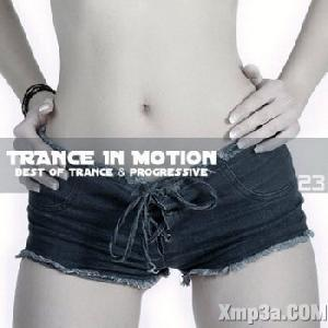Trance In Motion Vol.23