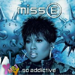 Miss E...So Addictive