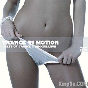 Trance In Motion Vol.25