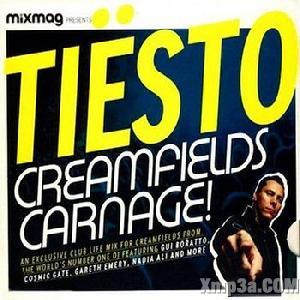 Mixmag Presents Tiesto Creamfields Carnag