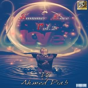 حصرى اوى والكل لازم يحمل الميجا مكس دى DJ Ahmed Diab - Summer Love Vol.2 2010