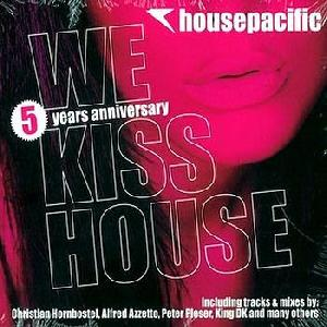 Housepacific We Kiss House